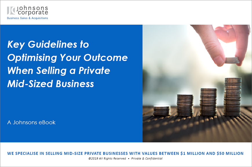 eBook: Key Guidelines to Optimising Your Outcome When Selling a Private Mid-Sized Business